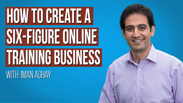 Six-Figure Online Training Business