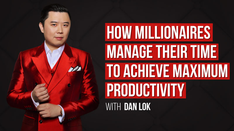 How Millionaires Manage Their Time & Achieve Maximum Productivity