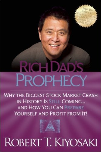 Rich Dad's Prophecy Robert Kiyosaki