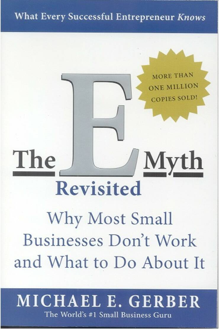 The E-Myth or Entrepreneurial Myth