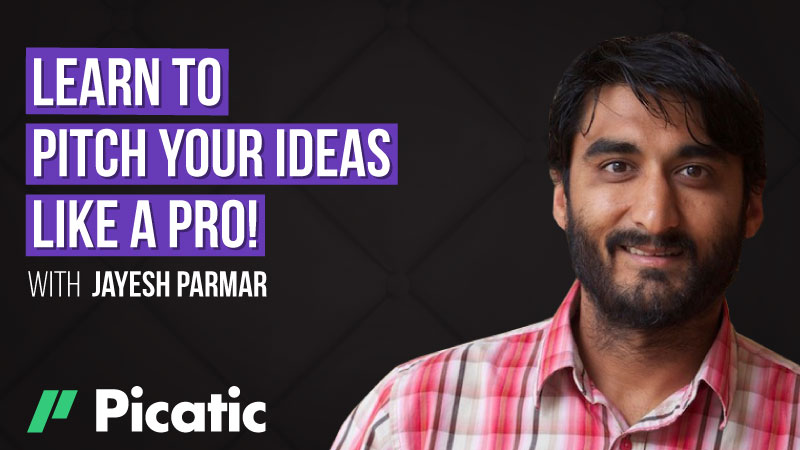 Learn to Pitch Your Ideas Like a Pro! – Jayesh Parmar