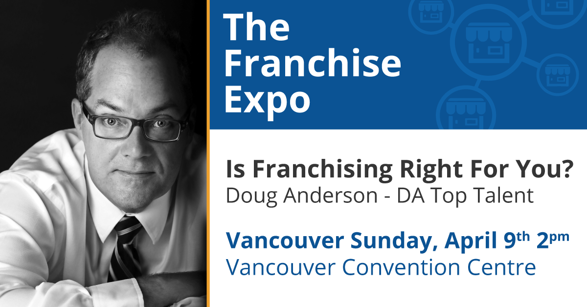 Is Franchising Right For You? - Doug Anderson
